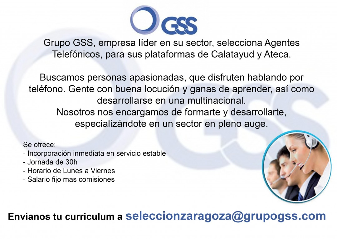 Gss Selecciona Agentes Telef³nicos Para Sus Plantas De Calatayud Y