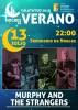 'Murphy and the strangers' y la banda de Villanueva de Gállego, propuestas de este fin de semana